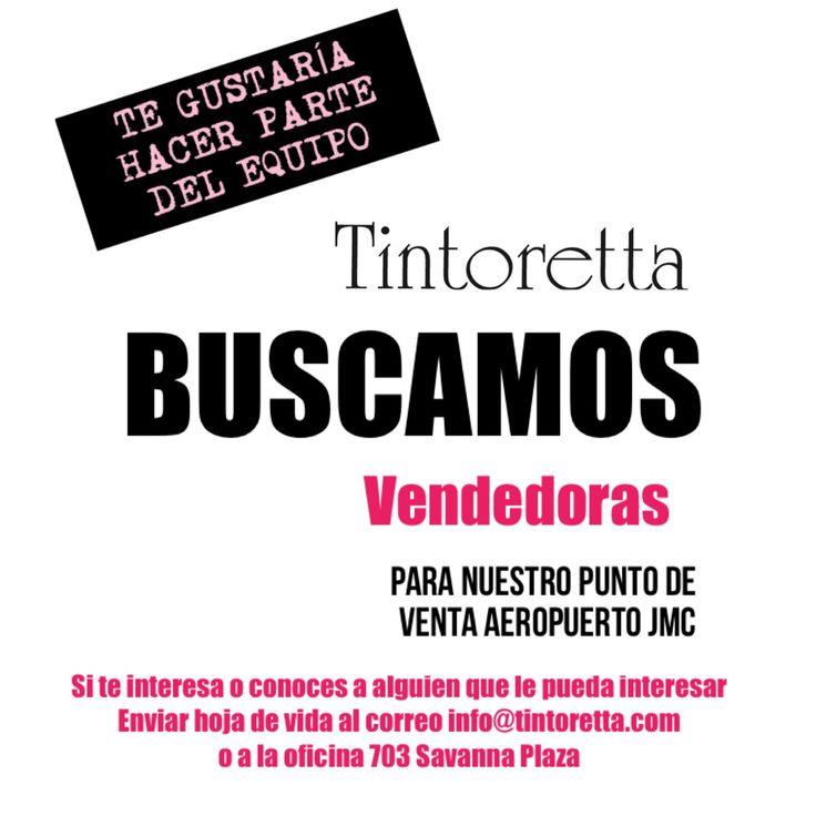 Envíanos tu hoja de vida al correo info@tintoretta.com