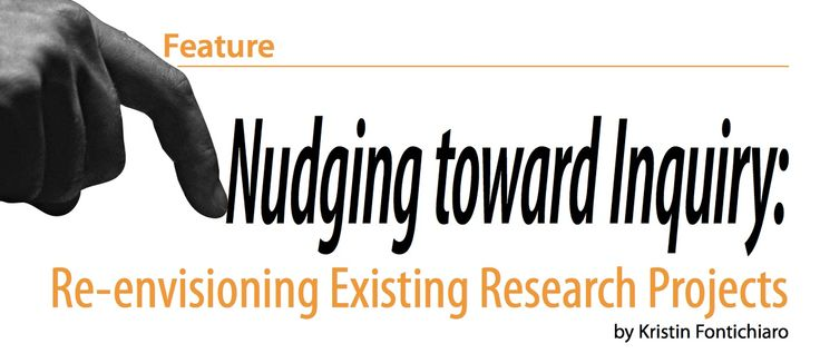 "Nudging Toward Inquiry - a series of articles and a magazine column that give school librarians concrete ideas to assist teachers in inquiry-based learning. This PDF is a feature article that does not contain all of the information of the other columns, which can easily be found searching for the term ""Nudging toward inquiry"". I found the best results in ProQuest Education."