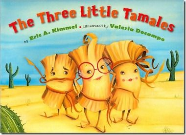 cinco de mayo kids activities preschool | Go to the library and get: The Three Little Tamales and The Three ...