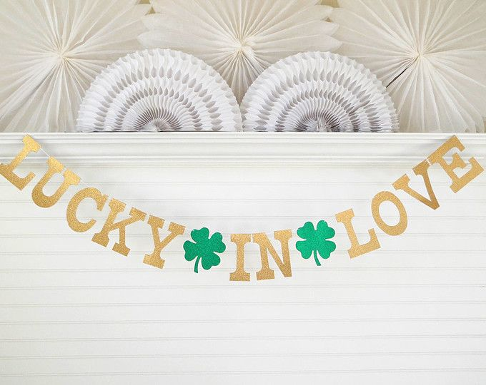Glitter Lucky In Love Banner - 5 inch Letters - Bridal Shower Decor St Patricks Day Banner Shamrock Banner Irish Wedding Garland Clover Sign