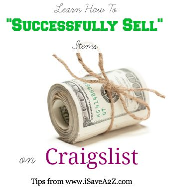 How To Successfully Sell Items on Craigslist - iSaveA2Z.com