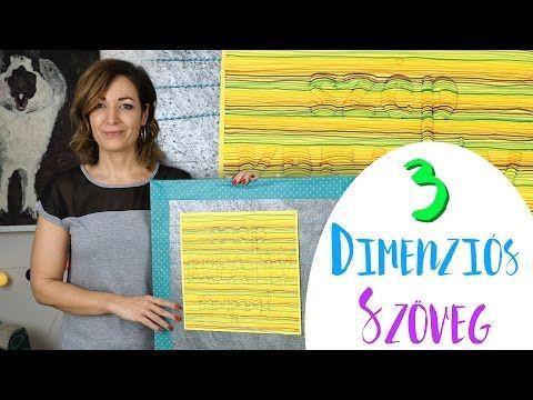 3 Dimenziós Szöveg - INSPIRACIOK.HU | Csorba Anita - YouTube