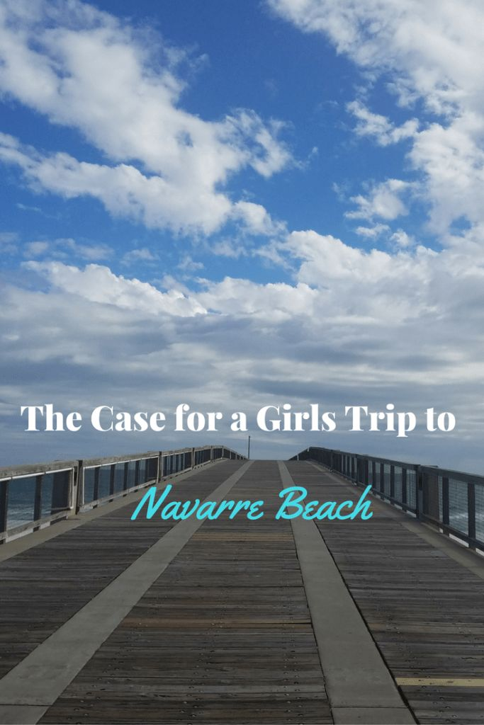 Pack your bags and plan a girls trip to Navarre Beach Florida! You won't regret it!