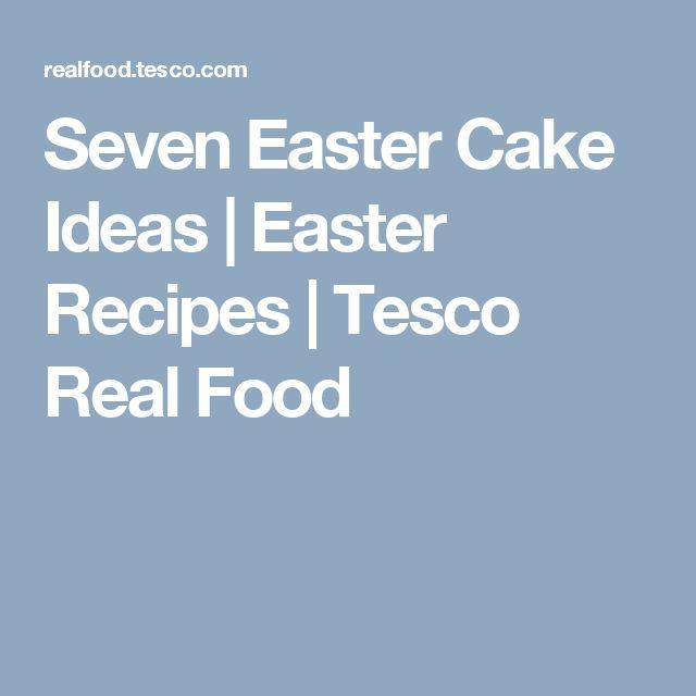 The 25 best easter cake tesco ideas on pinterest easter recipes seven easter cake ideas easter recipes tesco real food negle Gallery