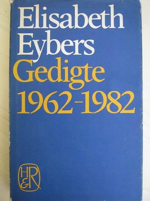 Afrikaans Fiction - Elisabeth Eybers - GEDIGTE 1962-1982