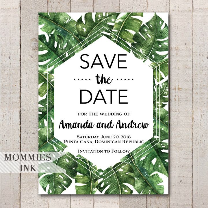 Tropical Save the Date, Banana Leaf Invitation, Palm Leaf Invitation, Tropical Leaves Invitation, Tropical Palm Invitation, Wedding Invite by MommiesInk on Etsy https://www.etsy.com/listing/532255122/tropical-save-the-date-banana-leaf