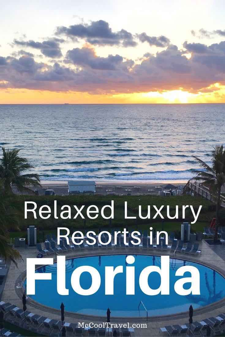 Most Relaxed Luxury Resorts in Florida are