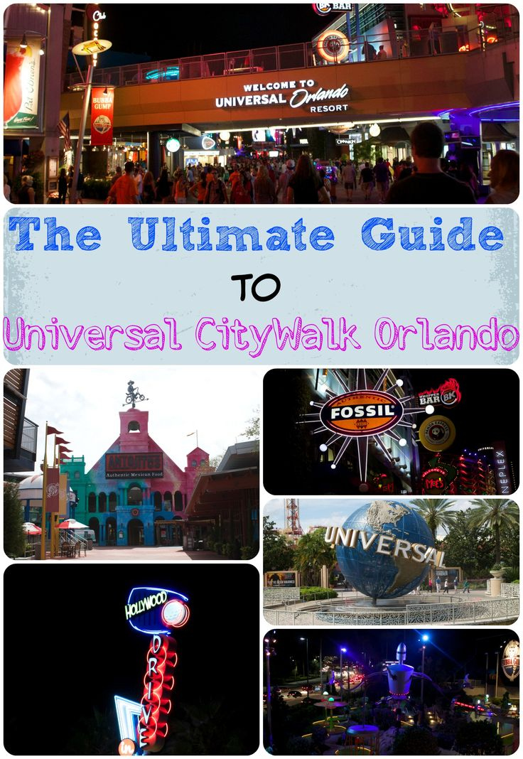 The Ultimate Guide to Universal CityWalk Orlando. Universal Studios Orlando.