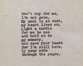 Loss of Husband Father Wife Mother Child or Friend - Don't Cry for Me Poem - Loss Grief Poems Quotes - Light a Candle Memory Poem