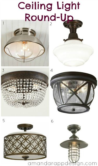 Ceiling Light Round-Up, Options for: Hallway Light, bedroom light, bathroom light, closet light. amandarappdesign.com