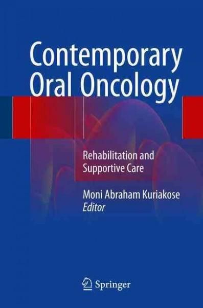 Contemporary Oral Oncology: Rehabilitation and Supportive Care