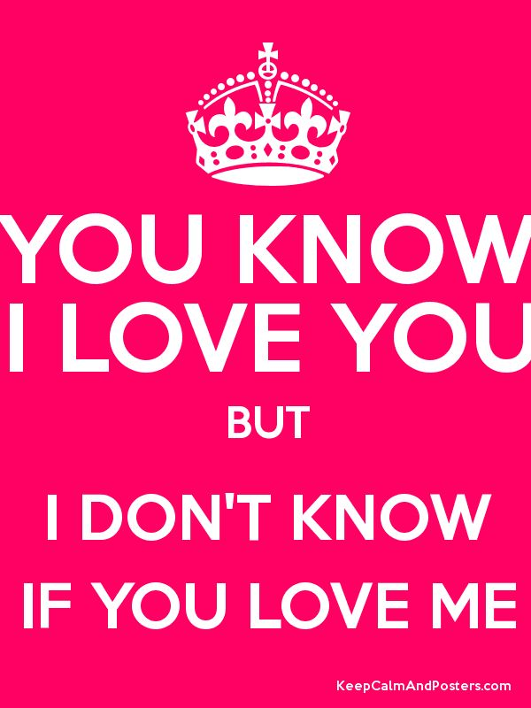 I love you but you don't