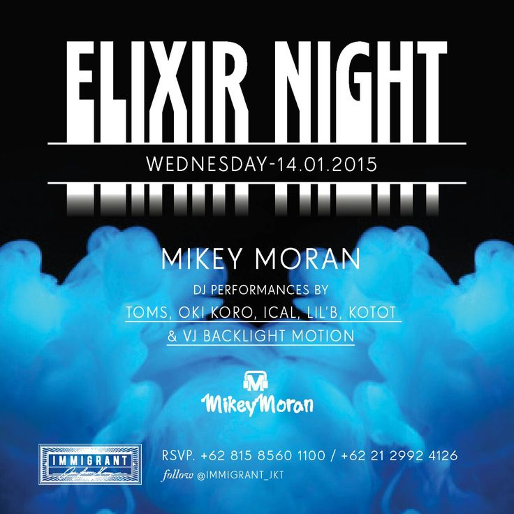 TOMORROW WEDS 14th Jan @immigrant_jkt presents #ELIXIRNIGHT... Wit DJ @mikeymoran81 #triggerjkt dropping whatever makes you dance. Spread the word, see u on the danceflo #keepingitfresh