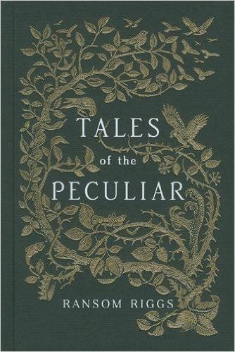 Tales of the Peculiar (Miss Peregrines Peculiar Chld): Amazon.co.uk: Ransom Riggs: 9780141373409: Books