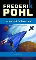 Frederik Pohl - Consemnarile Heechee