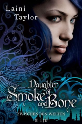 Daughter of Smoke & Bone by Laini Taylor  (German Edition) I love this cover.
