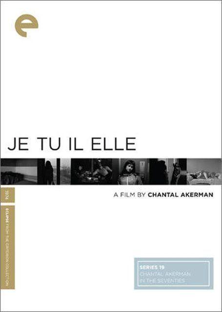 Je, tu, il, elle (dir. Chantal Akerman, 1974)