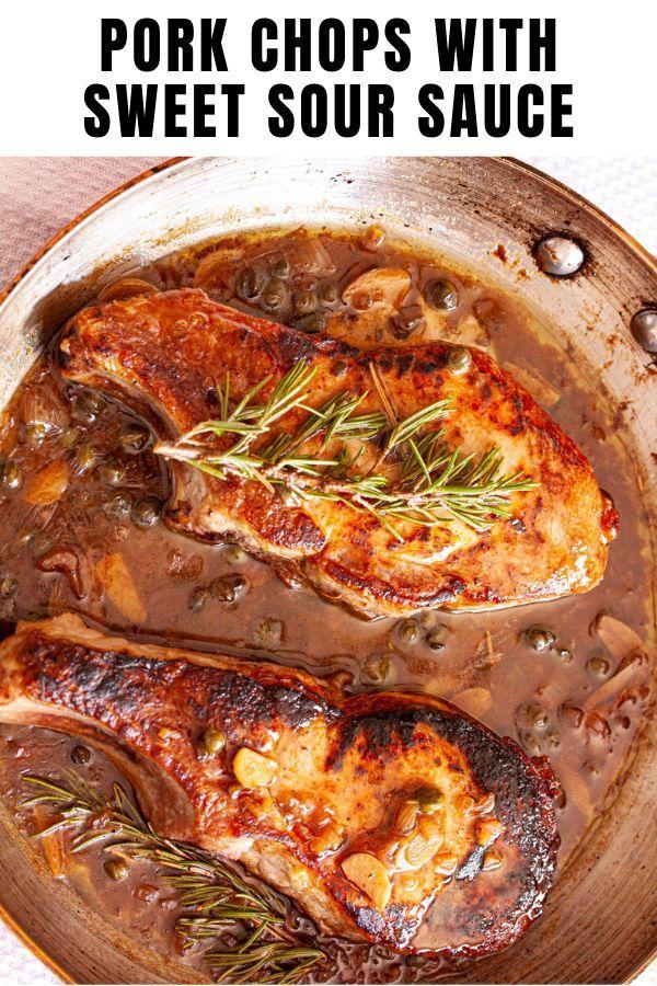 Pork Chops With Sweet Sour Sauce Recipe Dinner Recipes Easy Quick Pork Recipes Food
