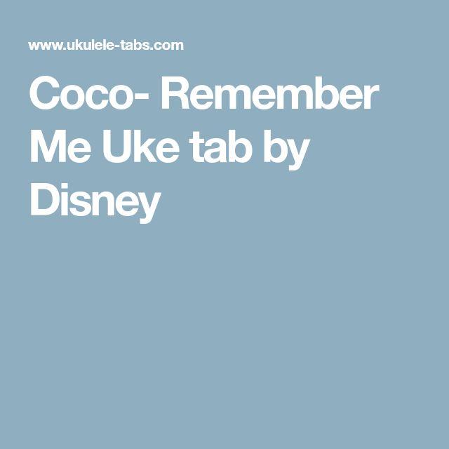 Remember Me Lyrics Sheet Music: Best 25+ Ukulele Songs Disney Ideas On Pinterest