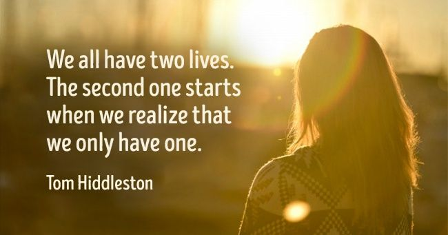 Weall have two lives...