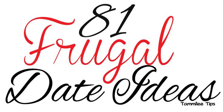 81 Frugal Date Ideas!
