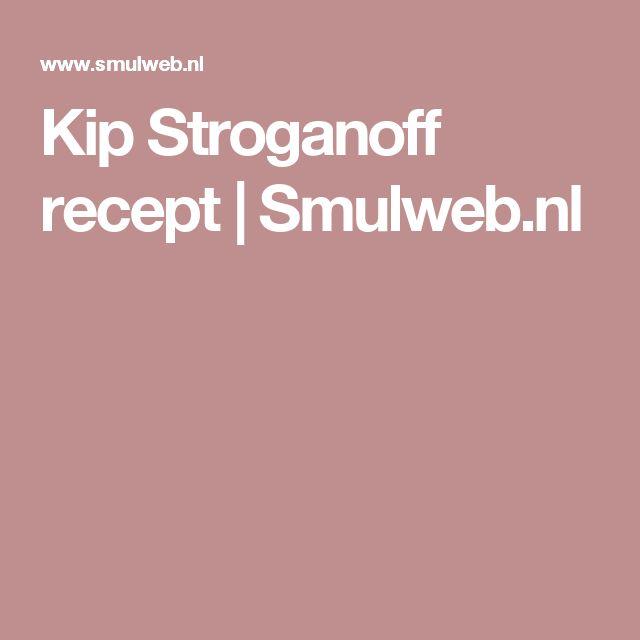 Kip Stroganoff recept | Smulweb.nl