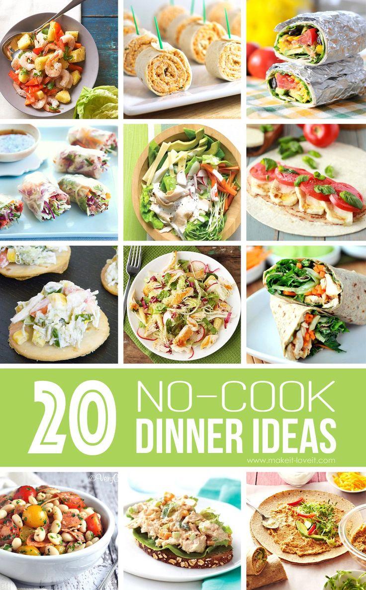 20 NO-COOK Dinner Ideas ... ótimo para o verão!     Via Make It e Love It