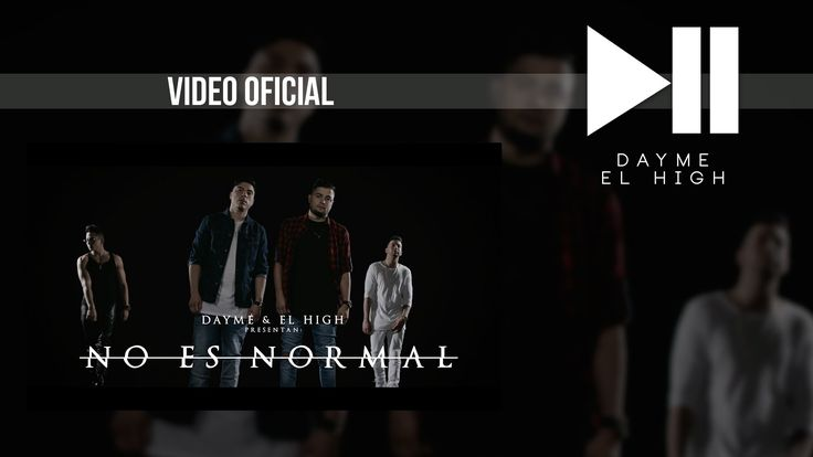 Dayme y El High Feat Andy Rivera, J Quiles - No Es Normal Video Oficial Spotify…