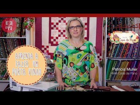 Porta Vinhos Tecido - Tutorial Patchwok - YouTube