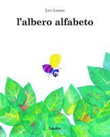 L'albero dell'alfabeto - Leo Lionni ::: Babalibri :::