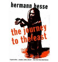 Hermann Hesse - The Journey to the East