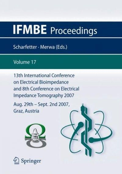 13th International Conference on Electrical Bioimpedance and the 8th Conference on Electrical Impedance Tomograph...
