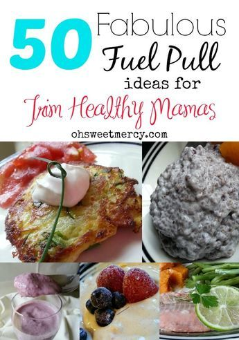 Need some easy and delicious ideas for Fuel Pull snacks and meals? These tasty ideas will help Trim Healthy Mamas stay on plan and on track for success!
