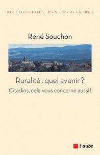 Ruralité : quel avenir / René Souchon