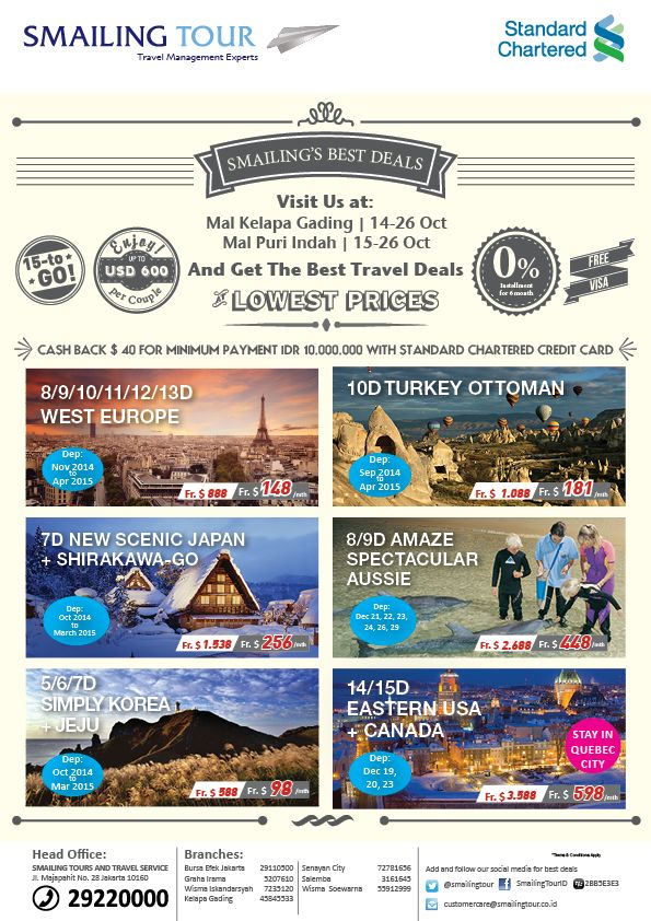 Visit Smailing Tour Booth at  MAL KELAPA GADING 14-26 Oct  MAL PURI INDAH 15-26 Oct   and Get The Best Travel Deals!