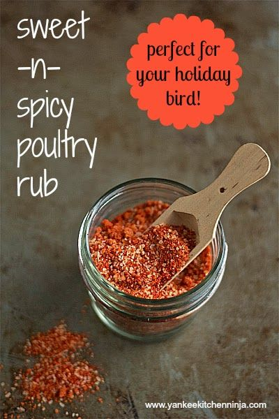 Sweet and spicy poultry rub -- from the Yankee Kitchen Ninja