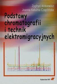 Podstawy chromatografii i technik elektromigracyjnych  http://www.ksiegarniatechniczna.com.pl/podstawy-chromatografii-i-technik-elektromigracyjnych.html  #chromatografia #książka #księgarnia #księgarnia_internetowa