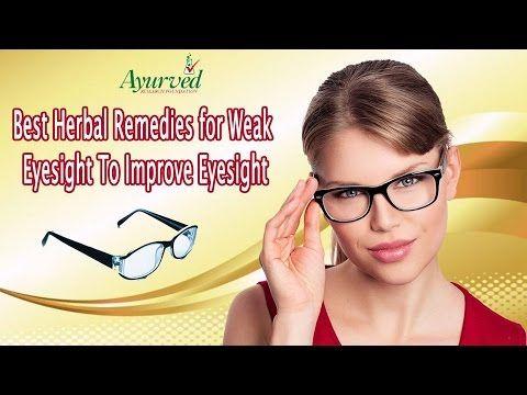 Best Herbal Remedies for Weak Eyesight To Improve Eye Vision