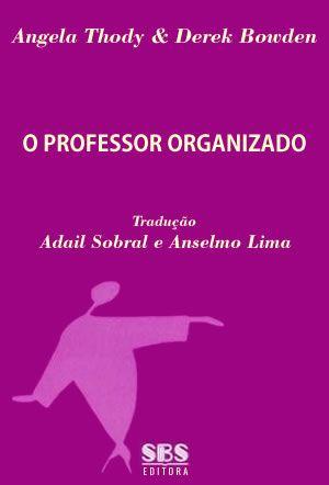 O professor Organizado