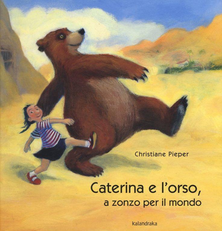 CiaU: Ci sono Caterina e l'orso, a zonzo per il mondo. Andiamo con loro? / Due attività musicali in movimento con un libro di Christiane Pieper. #educazionemusicale con i #libriperbambini