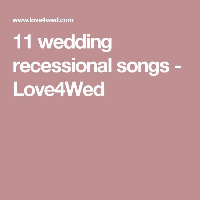 11 wedding recessional songs - Love4Wed