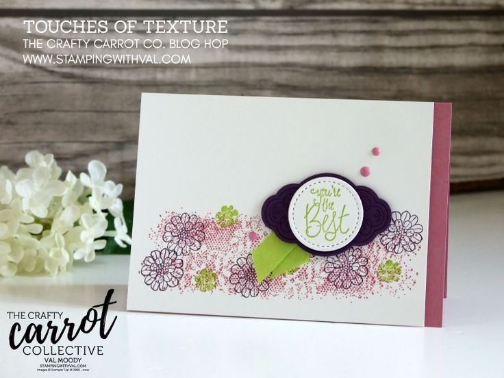 Stampin' Up! Touches of Texture For The Crafty Carrot Co. Join Our Fun Reward Program Each Month and receive gorgoeus tutorials & videos filled with fun techniques and more