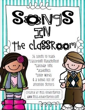 Songs in the Classroom: As a teacher, I always find myself singing songs! The students just respond so well to my directions when I add a tune to it! I've compiled a file of songs that I use in my classroom to help with classroom management, calendar time and learning in general.