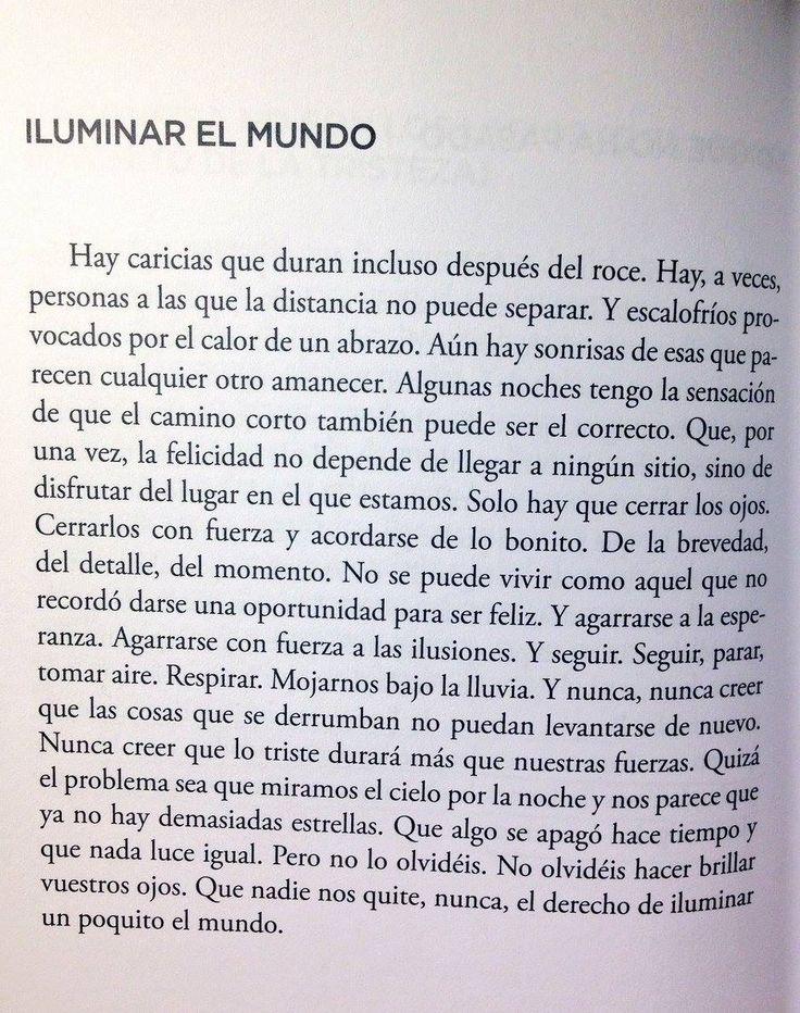 Iluminar el mundo. #EnUnMundoDeGrises