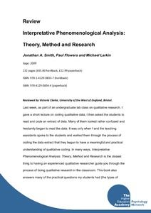 "Review of the book ""Interpretative Phenomenological Analysis: Theory, Method and Research"" - UWE Research Repository"