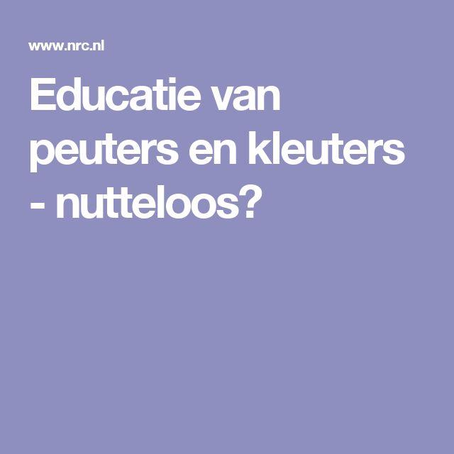 Educatie van peuters en kleuters - nutteloos?