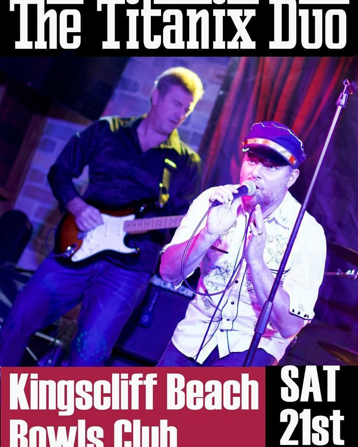 The-titanix-duo-kingscliff-beach-bowls-club-drew-kruck-glenn-perry-gig.jpeg 1,080×1,349 pixels