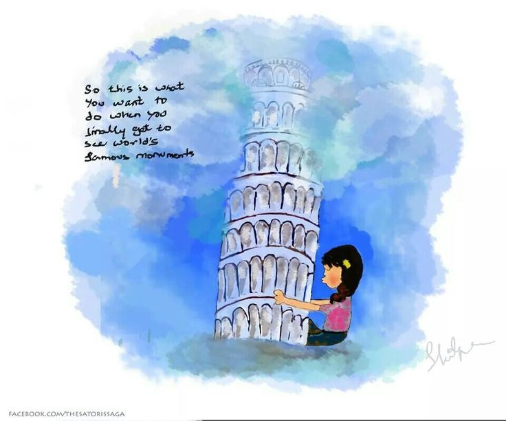 Is this how you feel when u finally see world's famous monuments? #pisa,  #illustration