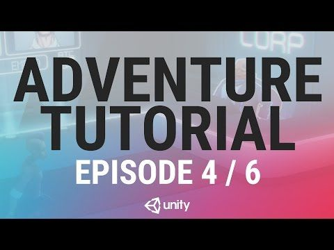 Adventure Game Unity Tutorial - Phase 4 of 6 - Reactions - YouTube