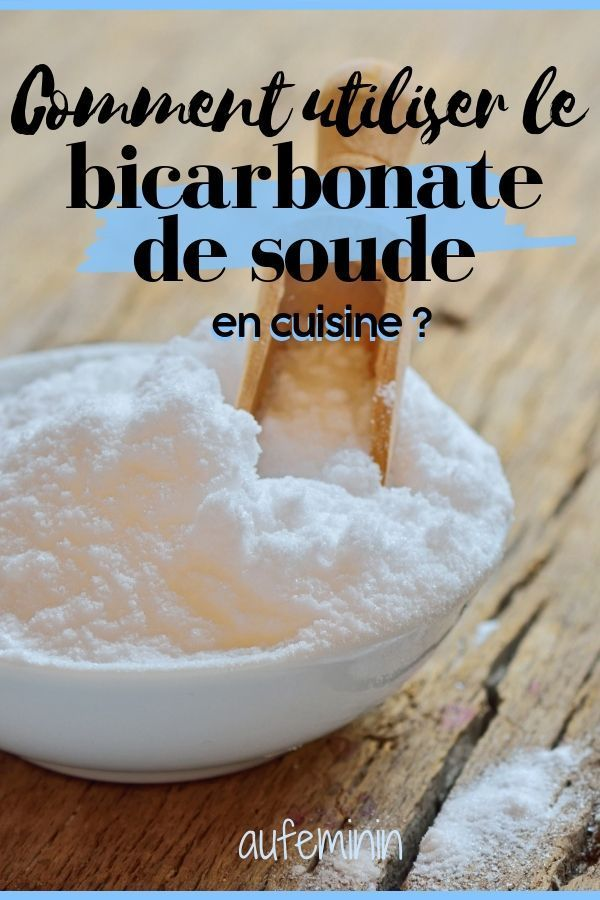 11 Utilisations Inedites Du Bicarbonate De Soude En Cuisine